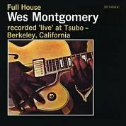 Wes Montgomery ‎– Full House